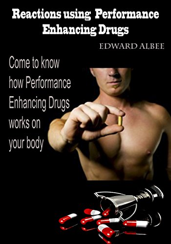 9781505522242: Reactions using Performance Enhancing Drugs: Come to know how Performance Enhancing Drugs works on your body