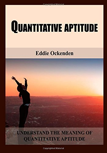 9781505523331: Quantitative aptitude: Understand the meaning of quantitative aptitude