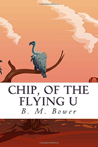 9781505524116: Chip, of the Flying U