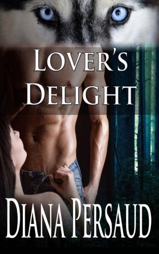 Lover's Delight (Soul Mates) (Volume 3): Persaud, Diana