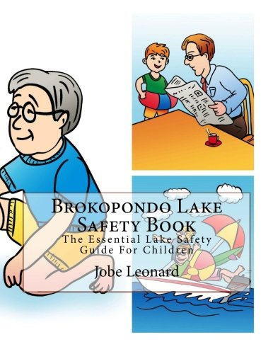 Brokopondo Lake Safety Book: The Essential Lake: Leonard, Jobe