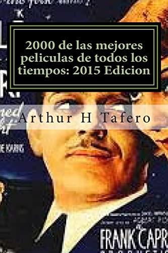 9781505531435: 2000 de las mejores peliculas de todos los tiempos: 2015 Edicion: * Bonus! Catálogo Gratis Película coleccionables con la compra (Spanish Edition)