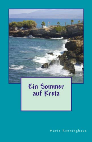 9781505534535: Ein Sommer auf Kreta