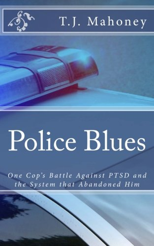 9781505534573: Police Blues: Police Post-Traumatic Stress Disorder