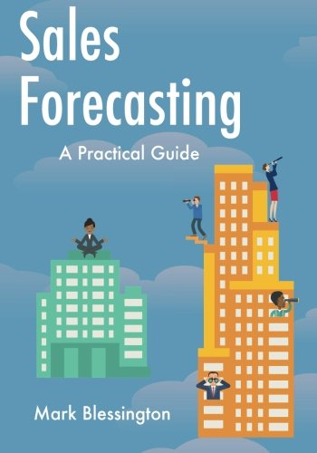 9781505536843: Sales Forecasting: A Practical Guide