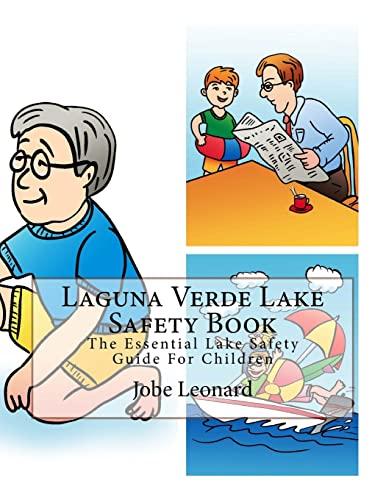 Laguna Verde Lake Safety Book: The Essential: Leonard, Jobe