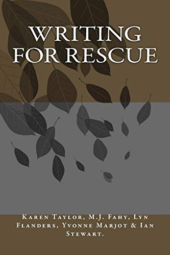 Writing For Rescue: Taylor, Karen; Fahy,