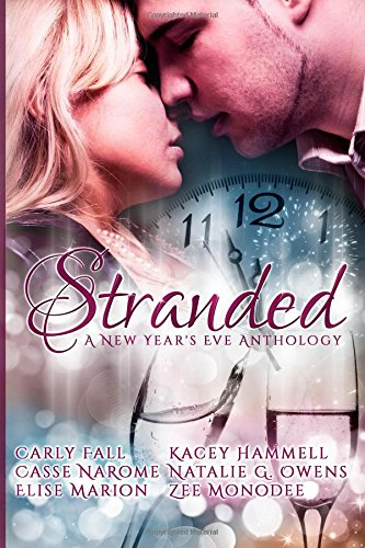 9781505551778: Stranded: A New Year's Eve Anthology