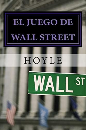 9781505553864: El juego de Wall Street: y cómo jugarlo con éxito