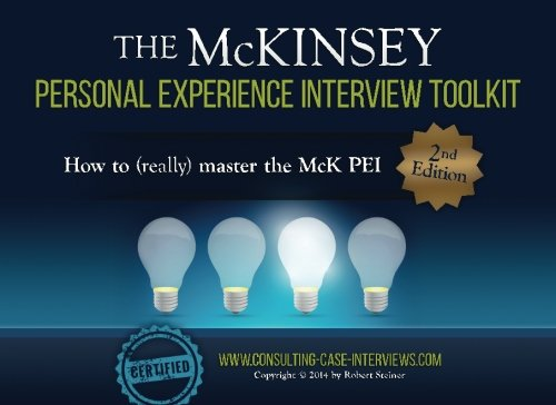 9781505555240: The McKinsey Personal Experience Interview Toolkit: How to (really) master the McK PEI