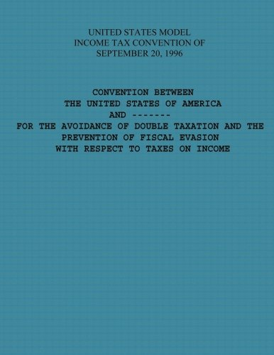 United States Model Income Tax Convention of: U S Government