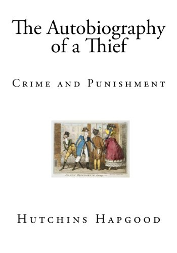 9781505558791: The Autobiography of a Thief: Crime and Punishment