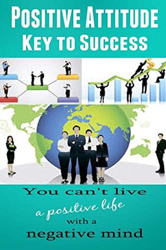 9781505560800: Positive Attitude: Key to Success