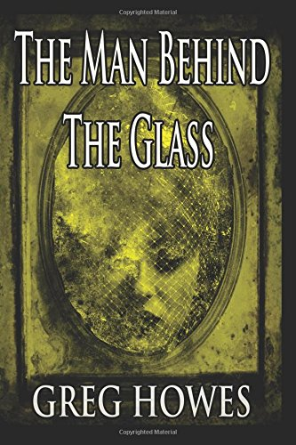 9781505562972: The Man Behind The Glass