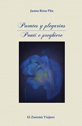 Puentes y Plegarias (Paperback): Juana Rosa Pita