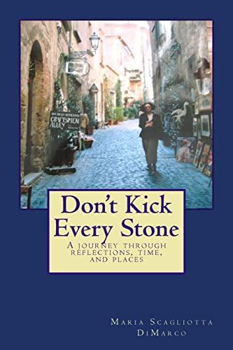 Don't Kick Every Stone: DiMarco, Maria