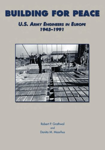 9781505572919: Building for Peace: U.S. Army Engineers in Europe 1945-1991