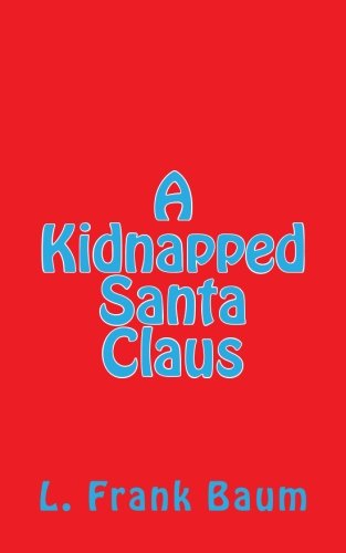 9781505579826: A Kidnapped Santa Claus