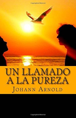 9781505580341: Un Llamado A La Pureza (Spanish Edition)