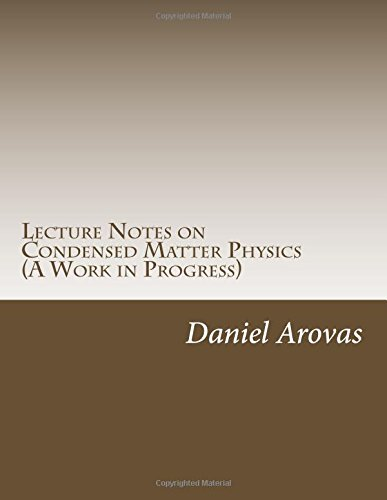 9781505583311: Lecture Notes on Condensed Matter Physics (A Work in Progress)