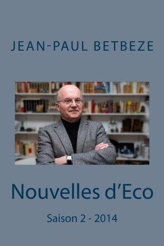 9781505584806: Nouvelles d'Eco: Saison 2 - 2014