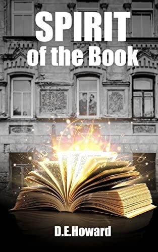 Spirit of the Book: D E Howard