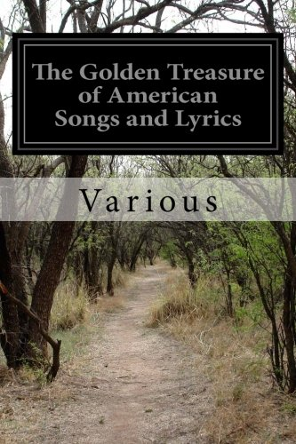 9781505589658: The Golden Treasure of American Songs and Lyrics