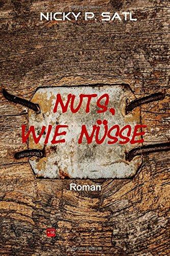 9781505589979: Nuts, wie Nüsse (German Edition)