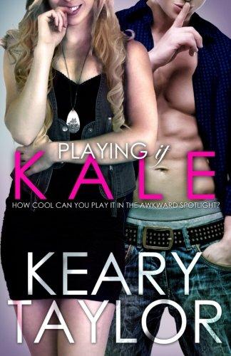 9781505593594: Playing It Kale: 4 (The McCain Saga)