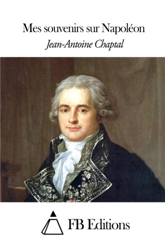 9781505593938: Mes souvenirs sur Napoléon