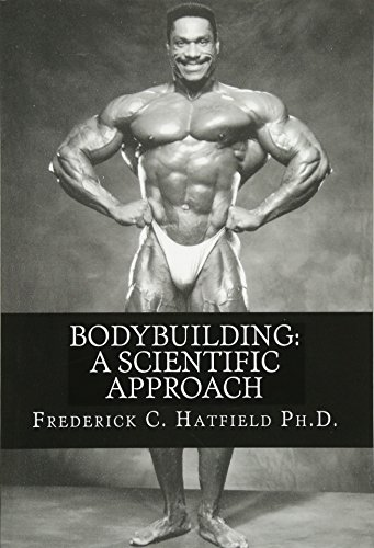Bodybuilding: Frederick C Hatfield Ph D