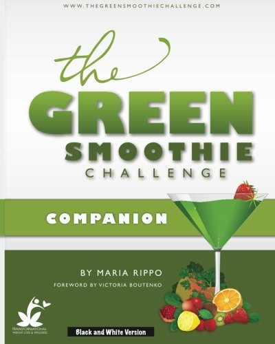 9781505607710: The Green Smoothie Challenge Companion