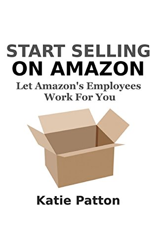 9781505608090: Start Selling on Amazon: Let Amazon's Employees Work for You