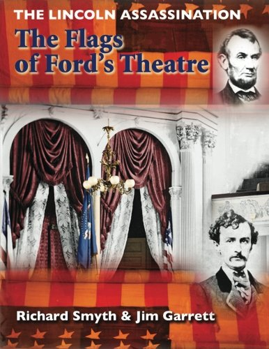 9781505611793: The Lincoln Assassination: The Flags of Ford's Theatre