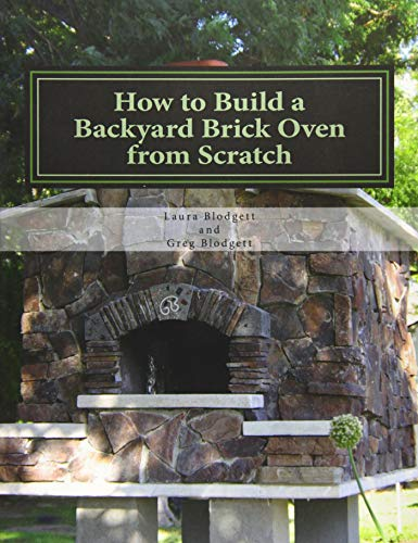 9781505611816: How to Build a Backyard Brick Oven from Scratch