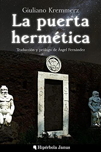 La Puerta Hermetica (Paperback): Giuliano Kremmerz