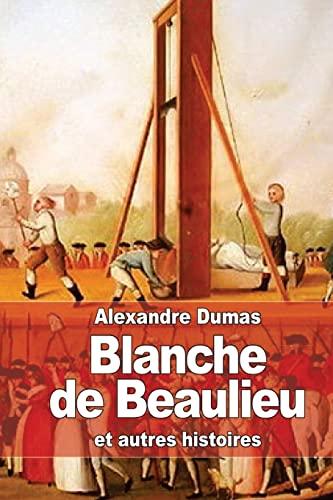 9781505618662: Blanche de Beaulieu: et autres histoires