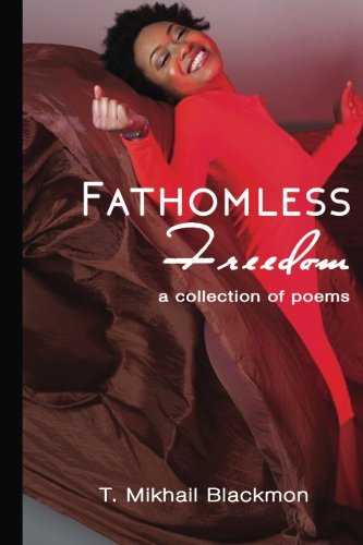 9781505622546: Fathomless Freedom: a collection of poems