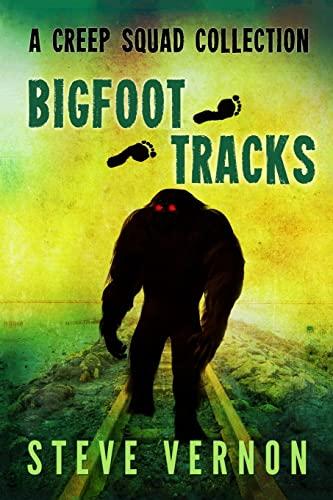 9781505629064: Bigfoot Tracks: A Creep Squad Collection (Volume 1)