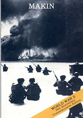 The Capture of Makin 20-24 November 1943: Center of Military History United States Army