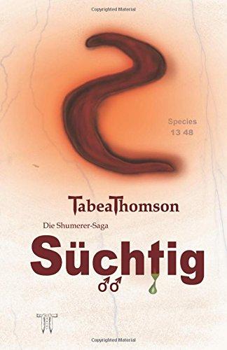 9781505632378: Süchtig - Adrian & Melina: Die Shumerer-Saga: Volume 1