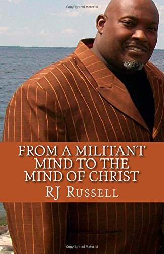 9781505637793: From a Militant Mind to the Mind of Christ