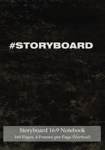 """9781505645194: Storyboard 16:9 Notebook 160 Pages 4 Frames per Page (Vertical): Ideal journal to sketch and visualize scenes, 7""""x10"""" notebook with black grunge cover, 120 pages with 4 storyboard frames per page"""