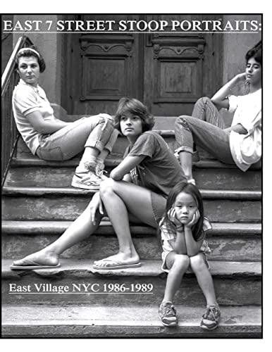 9781505646313: East 7th Street stoop portraits:: East Village NYC 1986-1989
