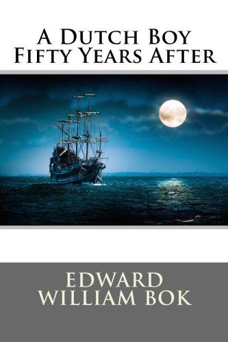 9781505648058: A Dutch Boy Fifty Years After