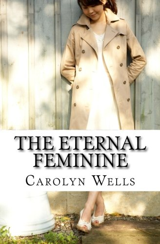 9781505661187: The Eternal Feminine