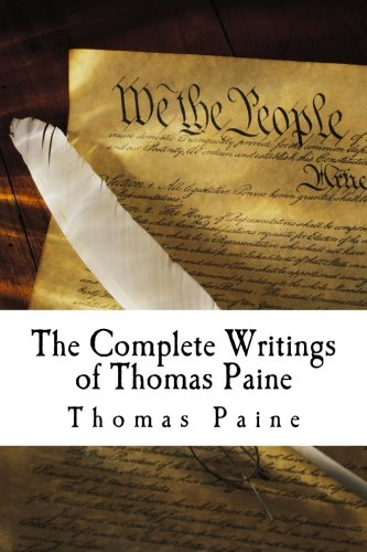 9781505665253: The Complete Writings of Thomas Paine