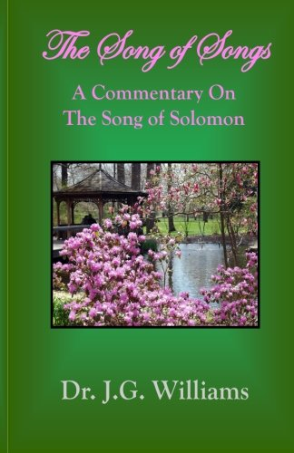 9781505666755: The Song of Songs: A Commentary on the Song of Solomon