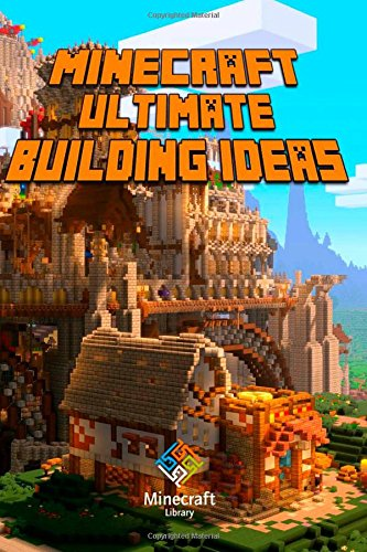 9781505670981: Ultimate Building Ideas Book for Minecraft