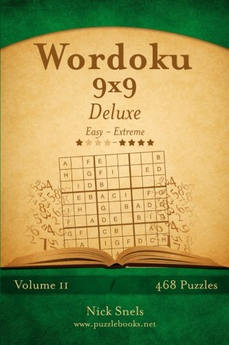 9781505677270: Wordoku 9x9 Deluxe - Easy to Extreme - Volume 11 - 468 Logic Puzzles